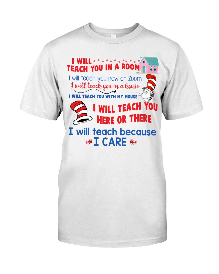 Dr seuss i will teach you in a room guy shirt