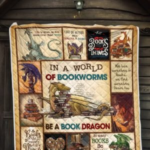 In a world of bookworms be a book dragon full over printed quilt 4