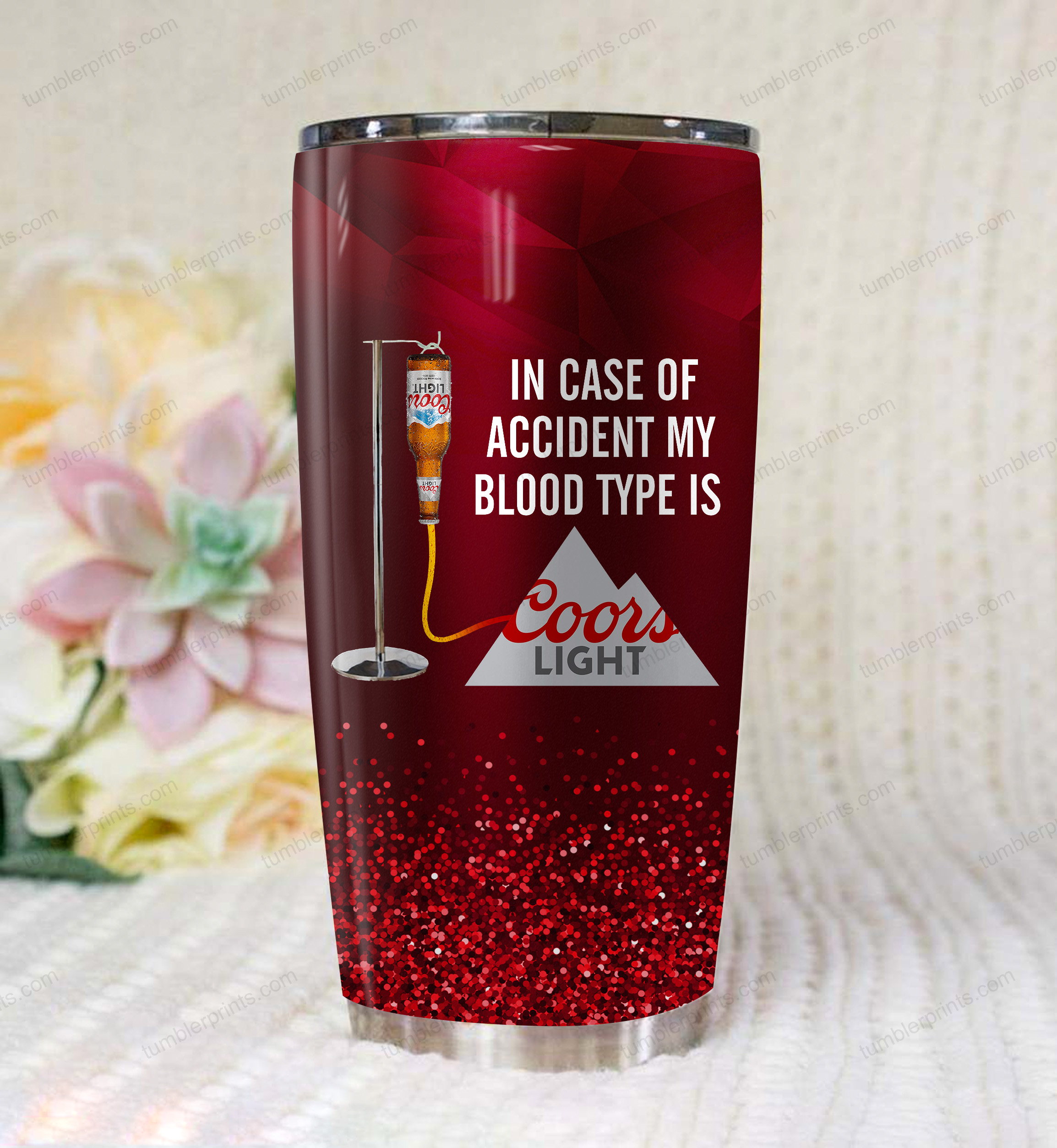 In case of an accident my blood type is coors light tumbler 1