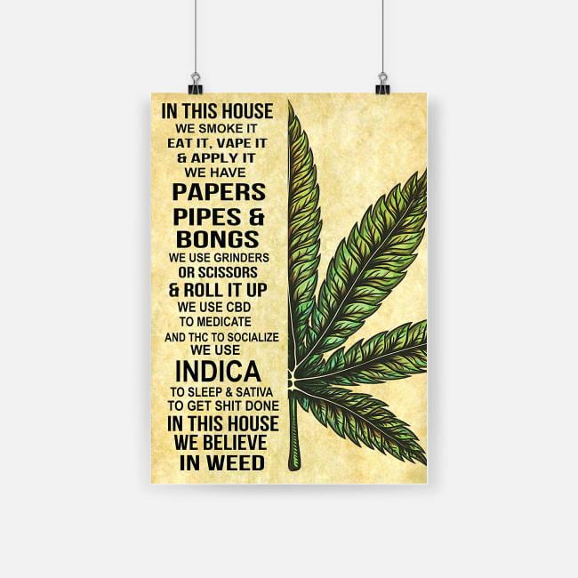 In this house we believe in weed poster 4