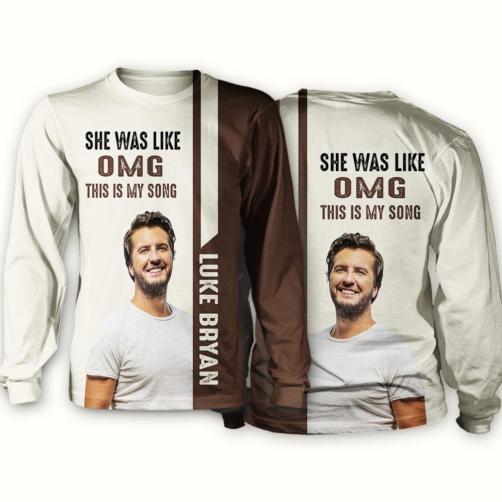 Luke bryan she was like oh my god full over print sweatshirt
