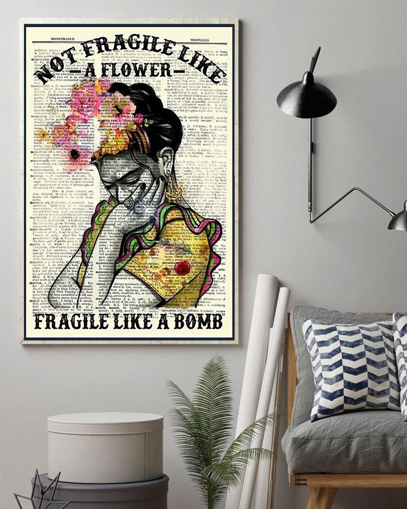 Not fragile like a flower fragile like a bomb poster 2