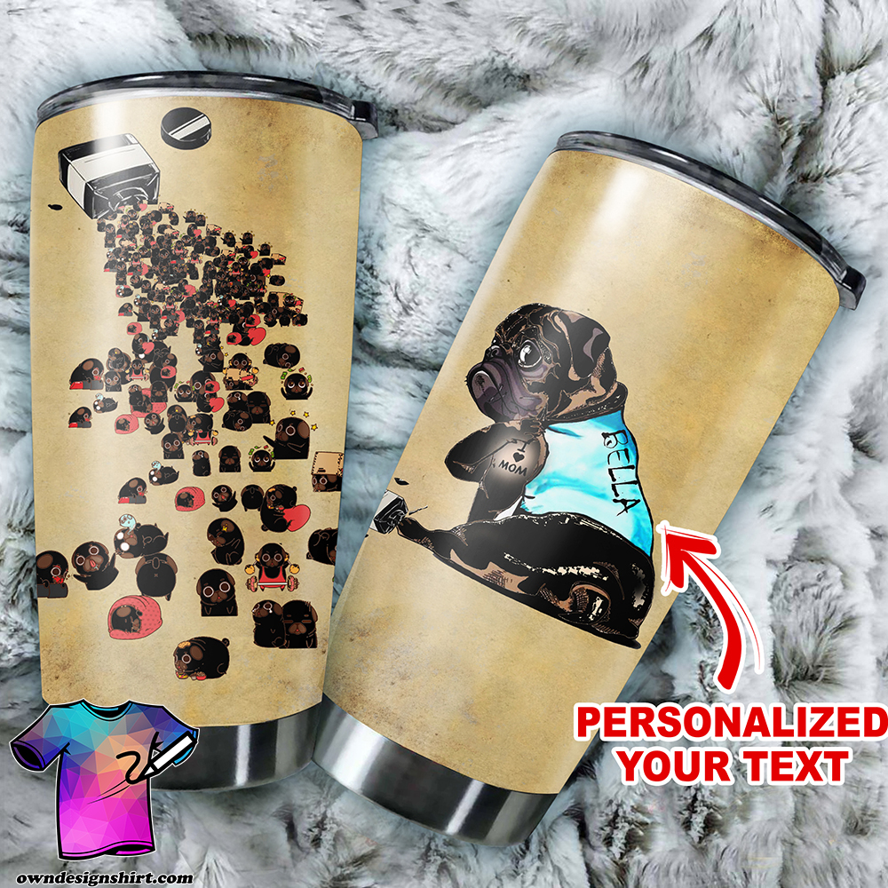 Personalized pug full over print tumbler