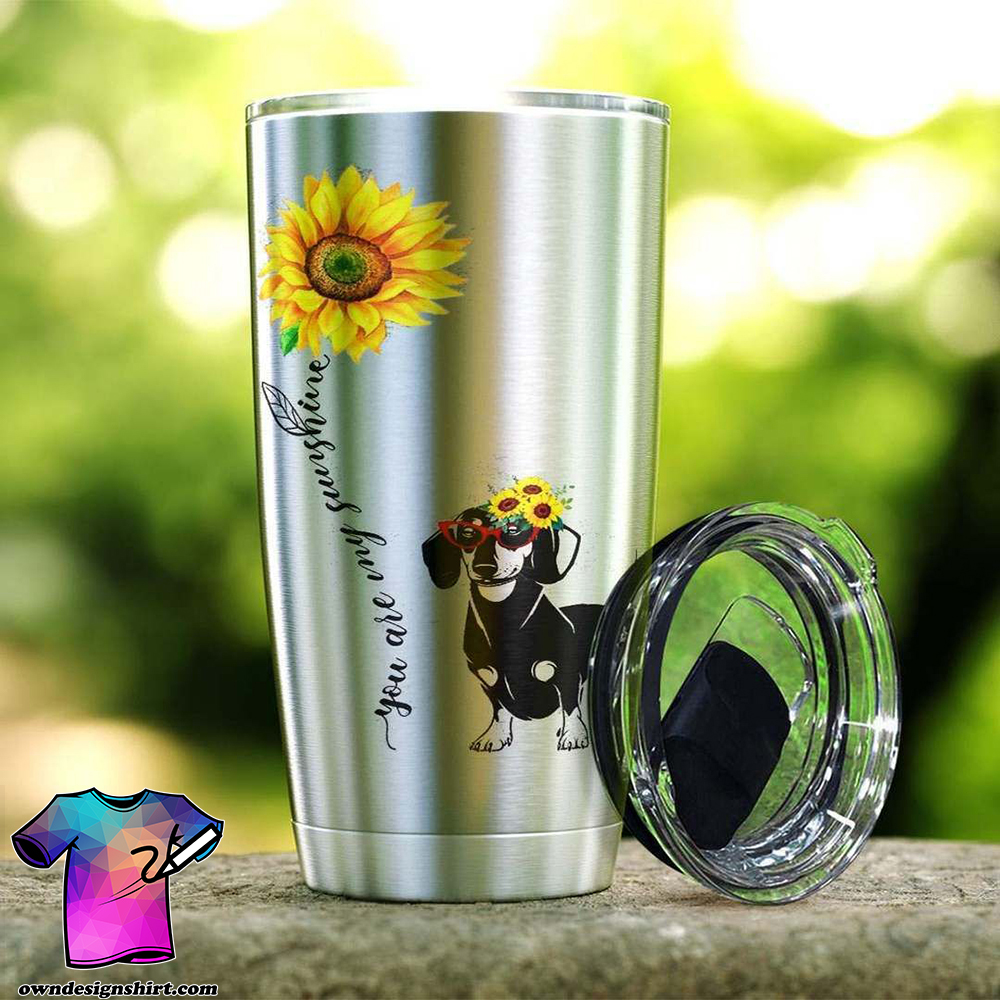 Sunflower you are my sunshine dachshund steel tumbler