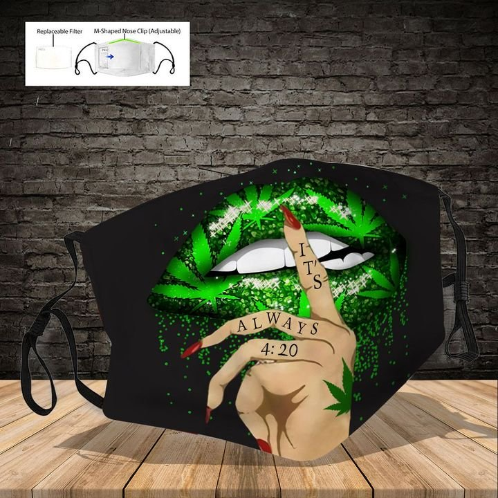 Weed cannabis lips it's always 420 full printing face mask 4