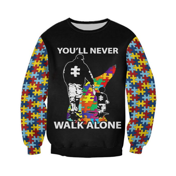 You'll never walk alone autism awareness full over printed sweatshirt