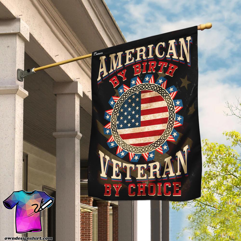 American by birth veteran by choice flag