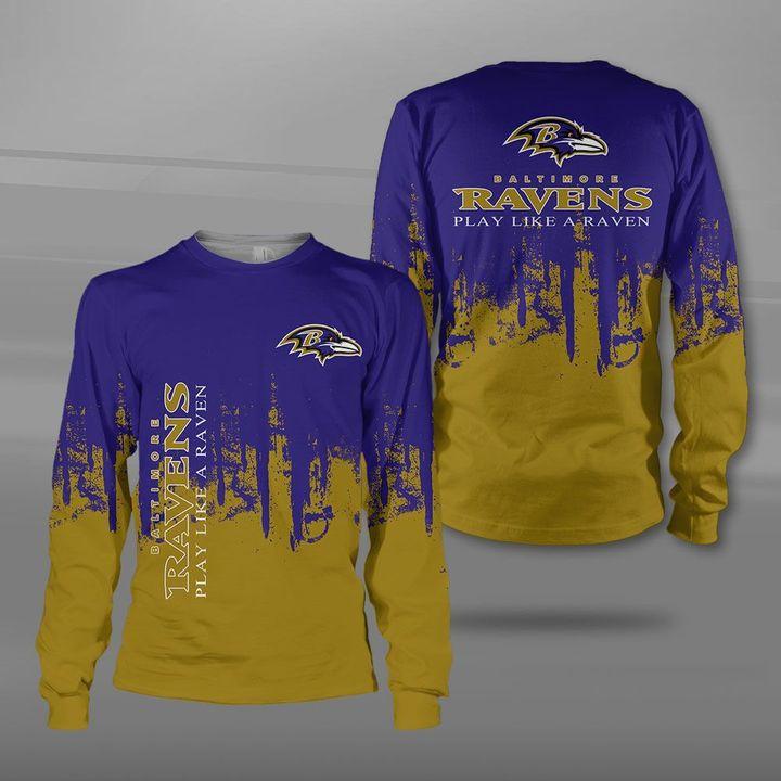 Baltimore ravens play like a raven full printing sweatshirt