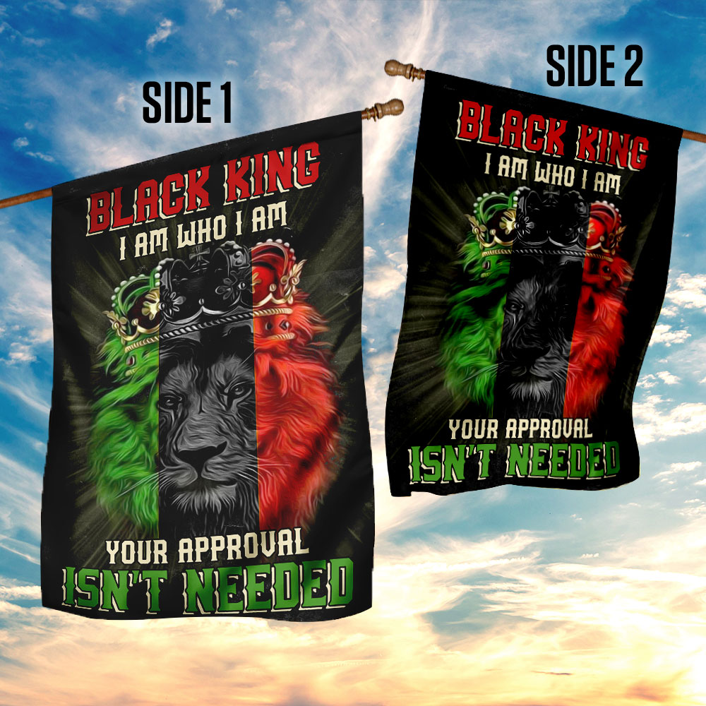Black king i am who i am your approval isn't needed flag 4