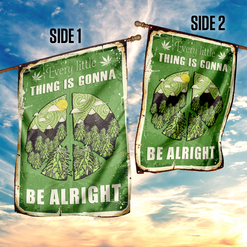 Every little thing is gonna be alright hippie pot leaf flag 4