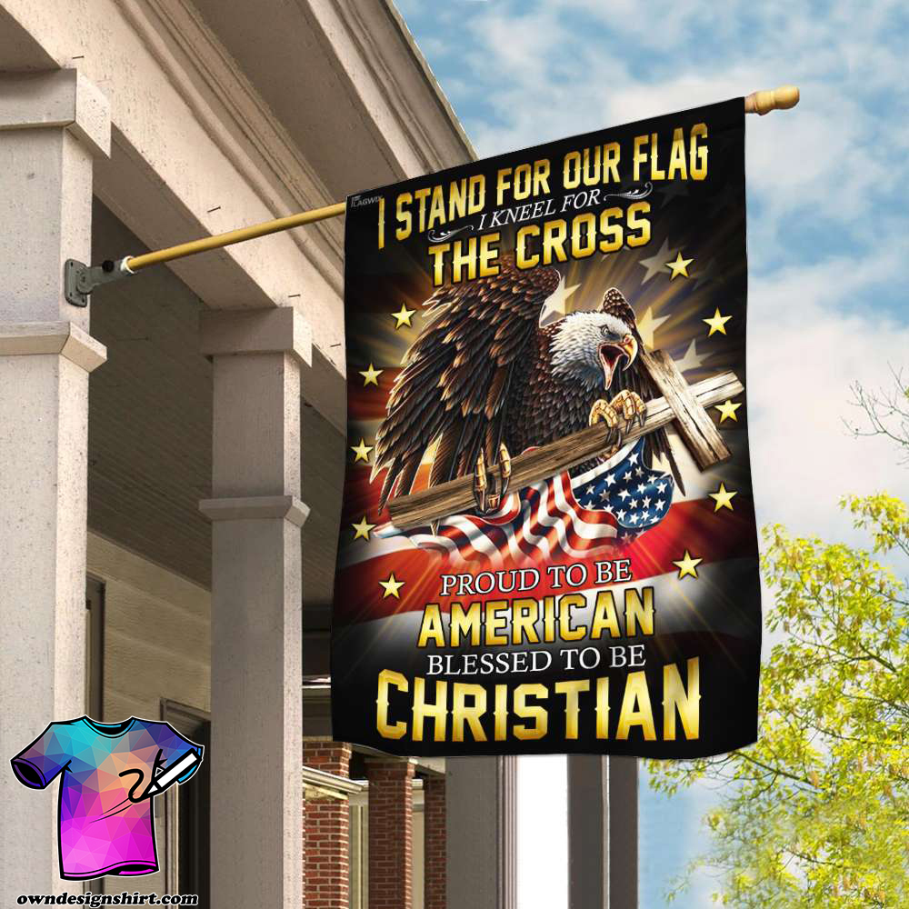 I stand for our flag i kneel for the cross american eagle christian cross flag