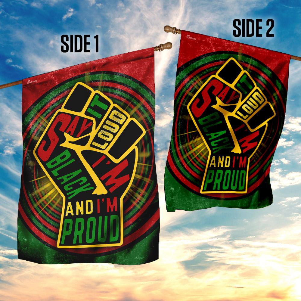 Juneteenth say it loud i'm black and i'm proud flag 4