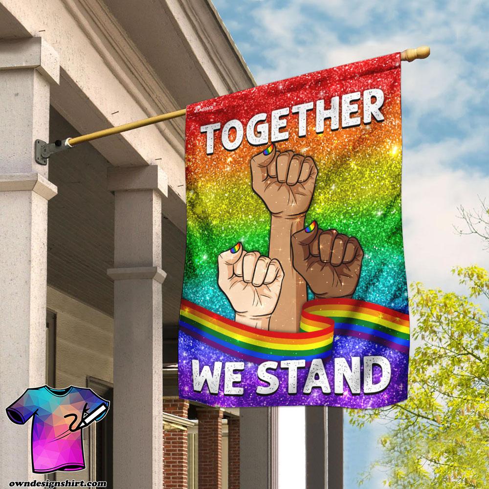 Together we stand lgbt flag