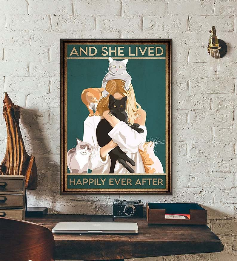 And she lived happily ever after cat poster 2