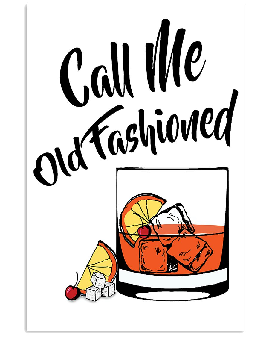 Call me old fashioned vertical drink cocktail poster 4