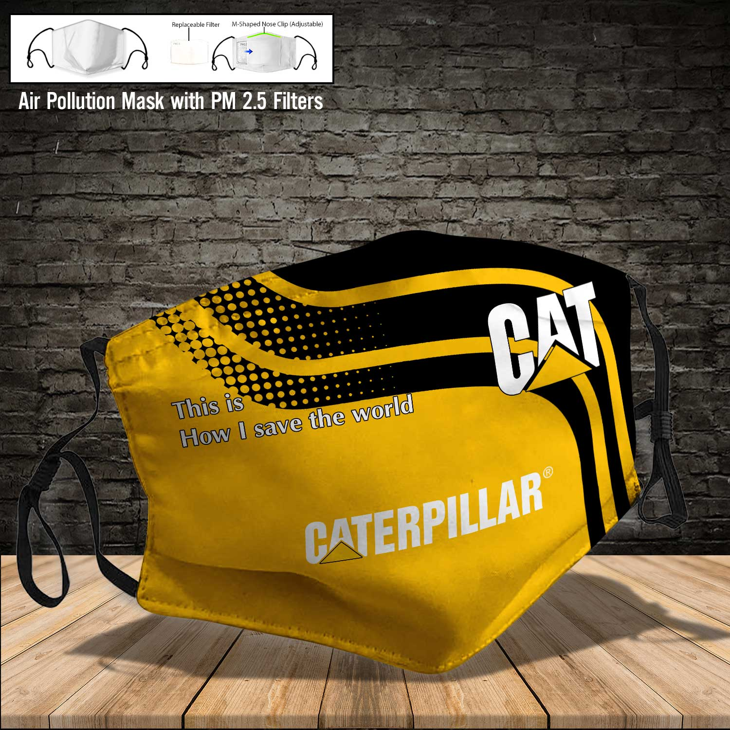 Caterpillar inc this is how i save the world face mask 4