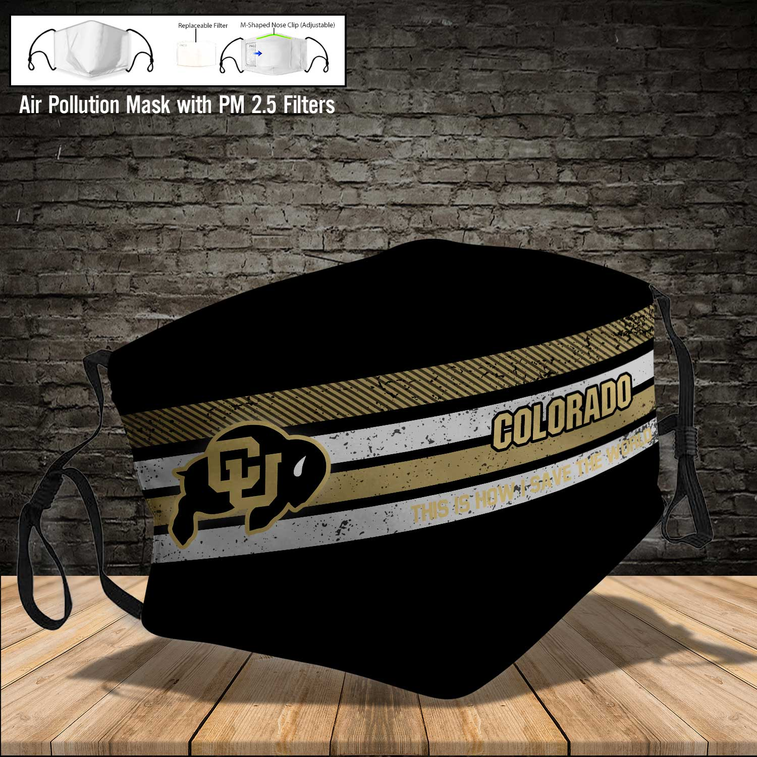 Colorado buffaloes this is how i save the world face mask 3