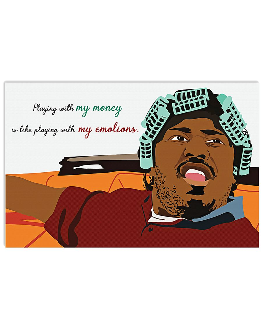 Friday big worm playing with my money is like playing with my emotions poster 1