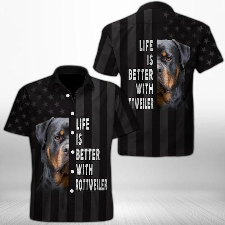 Life is better with rottweiler hawaiian shirt 1
