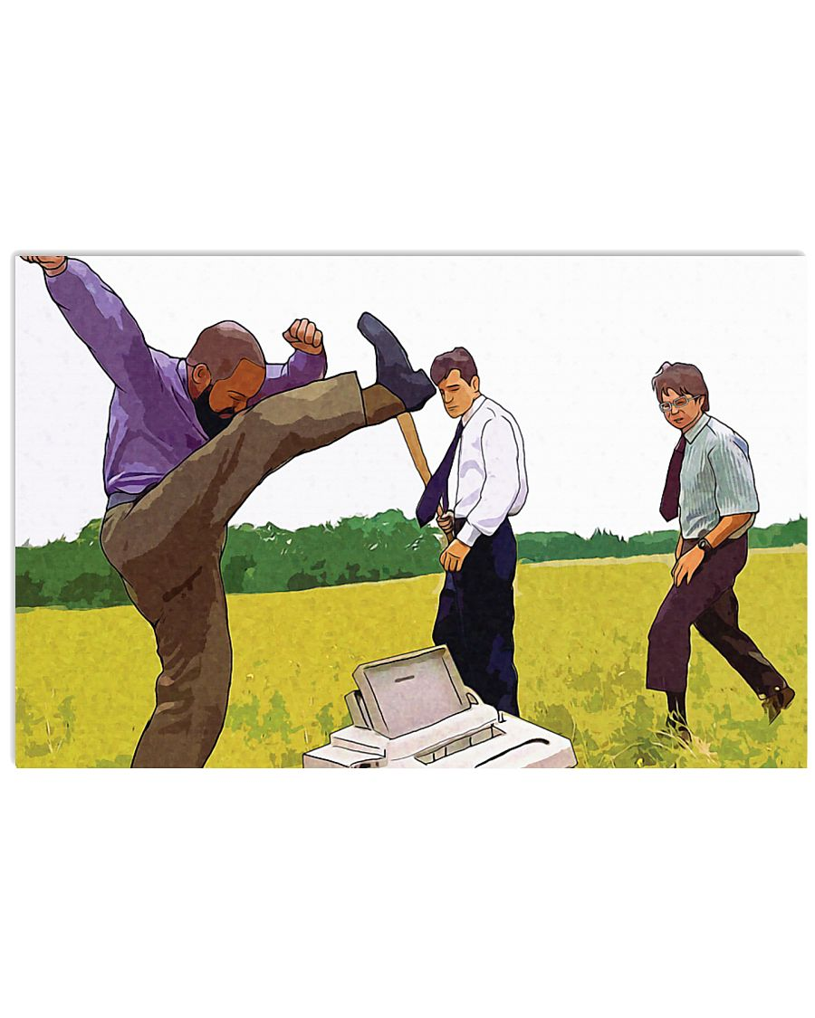 Office space peter michael and samir destroy a malfunctioning fax machine poster 2