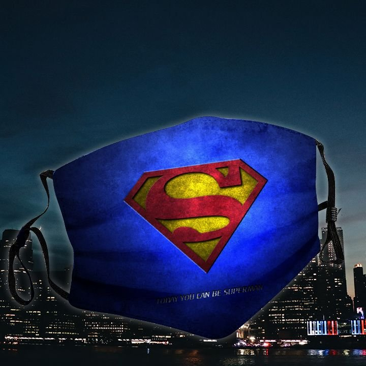 Today you can be superman all over printed face mask 1