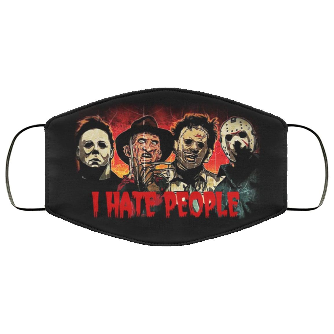 I hate people horror jason michael myers leatherfaces freddy face mask 4
