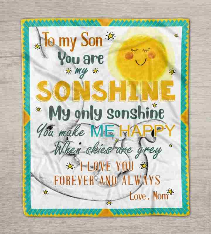 To my son you are my sonshine love mom blanket 2