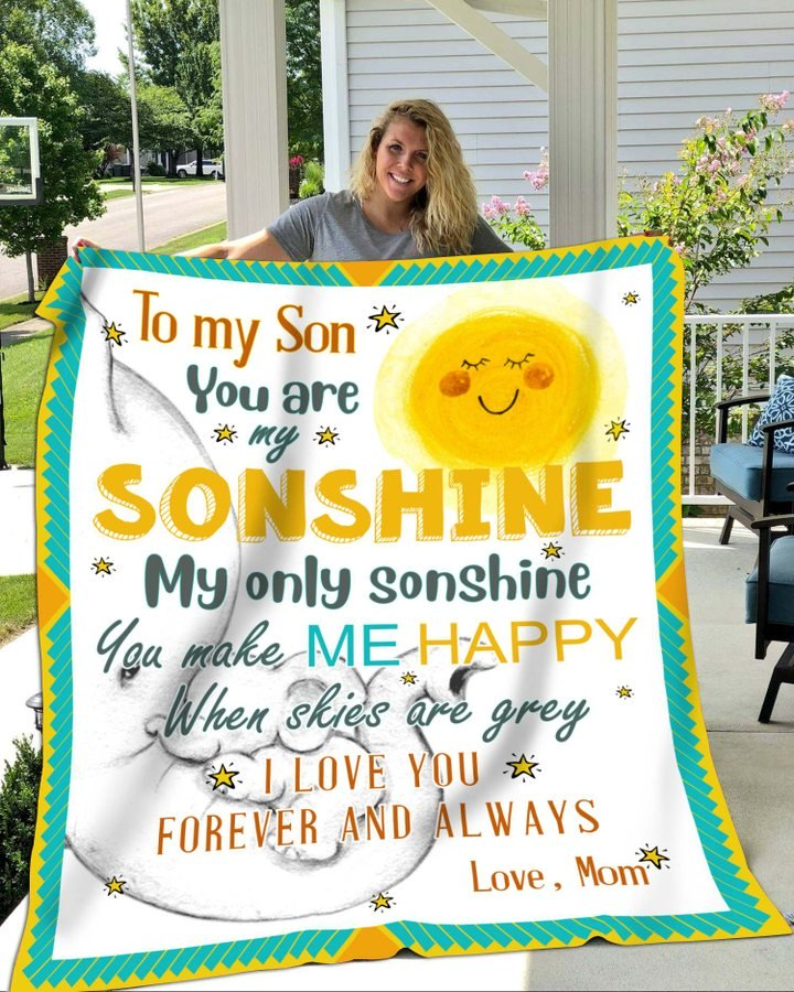 To my son you are my sonshine love mom blanket 3