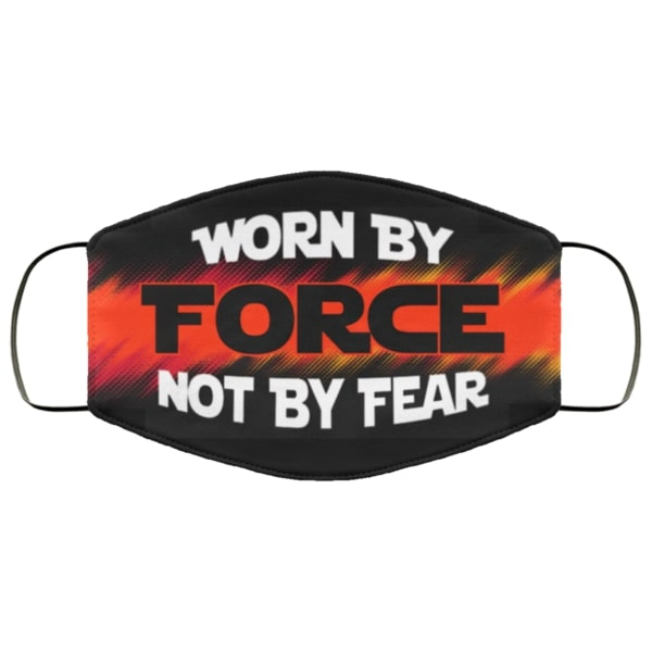 Worn by force not by fear face mask 1