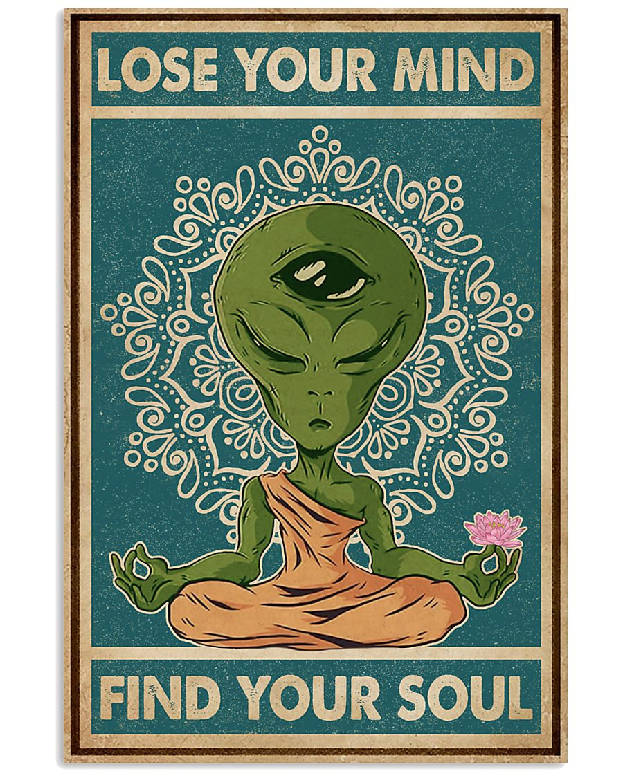 alien yoga lose your mind and find your soul vintage poster 1