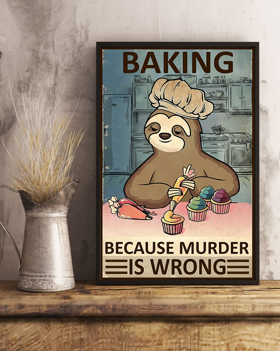 baking because murder is wrong sloth vintage poster 4
