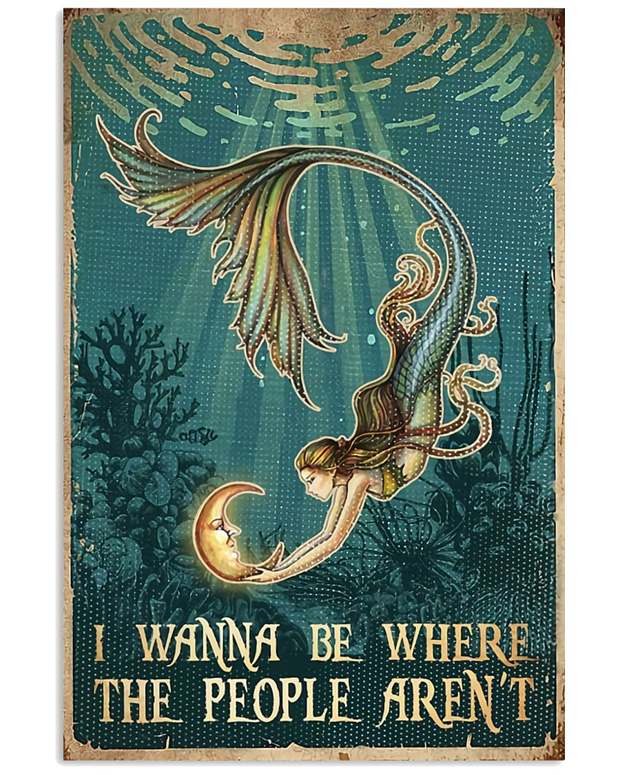 mermaid i wanna be where the people arent vintage poster 1