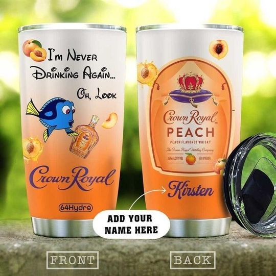 personalized name dory and crown royal peach flavored whiskey tumbler 1 - Copy