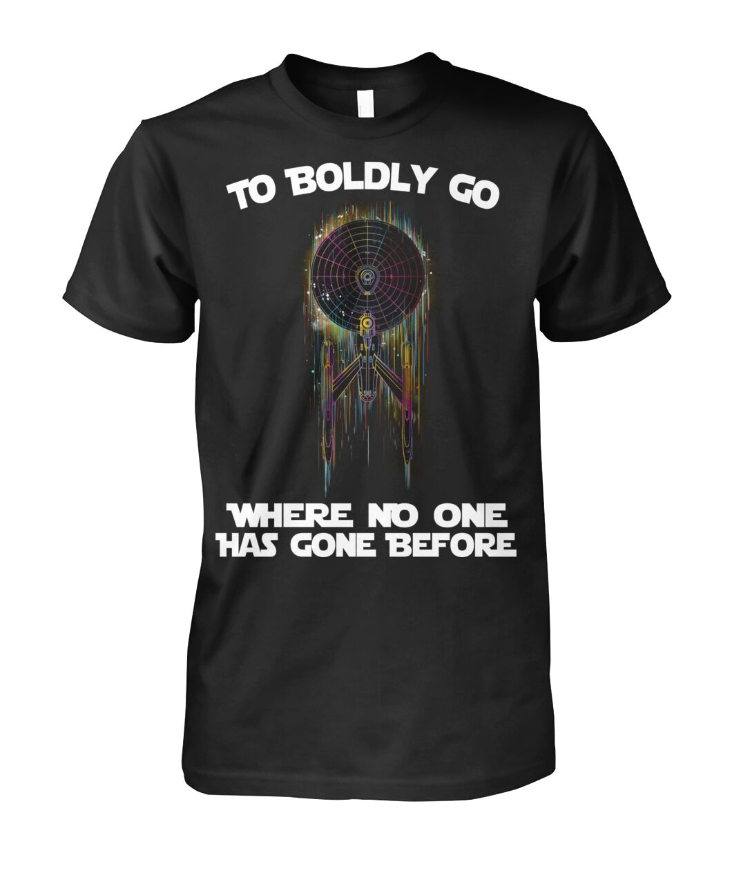 star trek to boldly go where no one has gone before tshirt