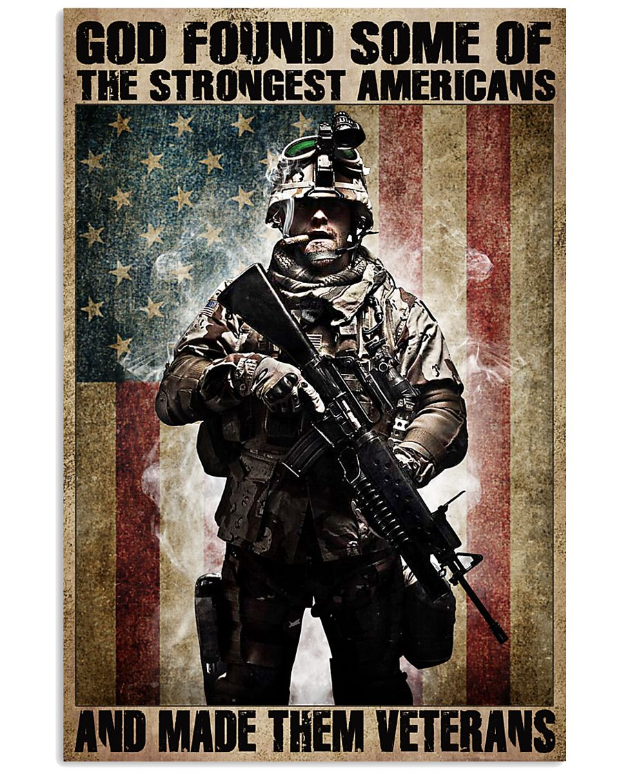 God found some of the strongest americans and made them veterans vintage poster 1