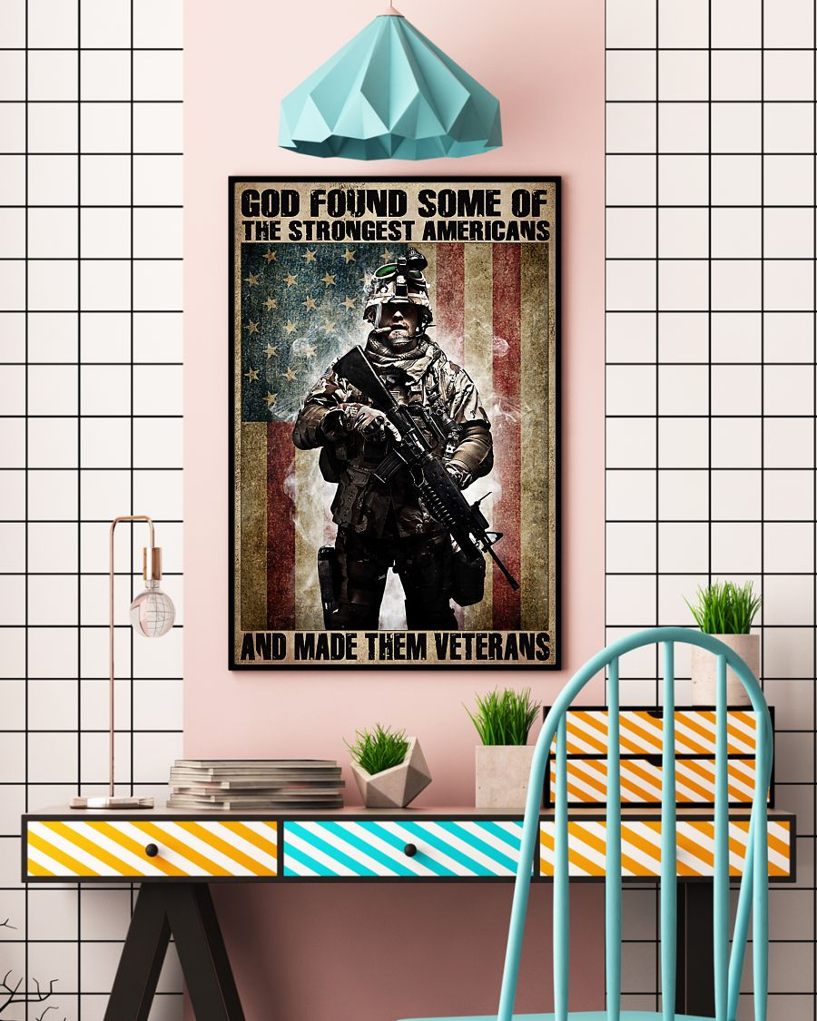 God found some of the strongest americans and made them veterans vintage poster 4