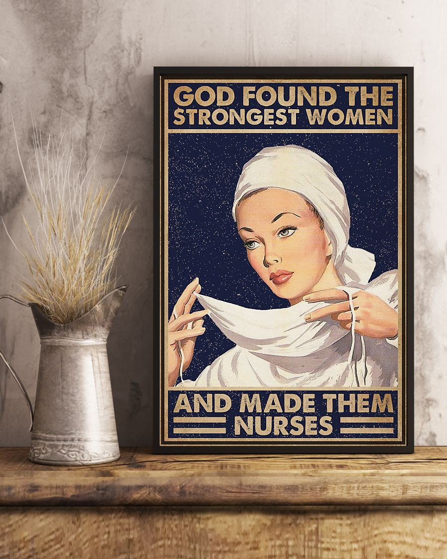 God found the strongest women and made them nurses vintage poster 3