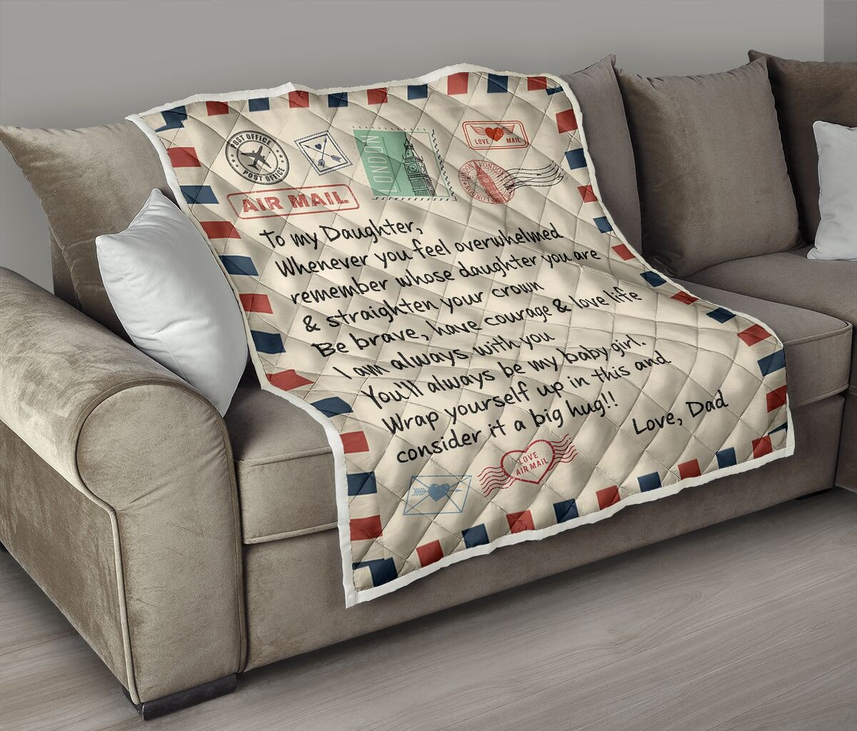 air mail letter to my daughter youll always be my baby girl your dad quilt 3