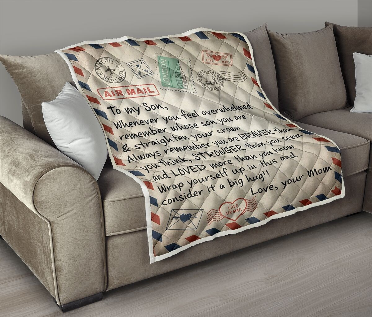 air mail letter to my son always remember you are braver than you think your mom quilt 3