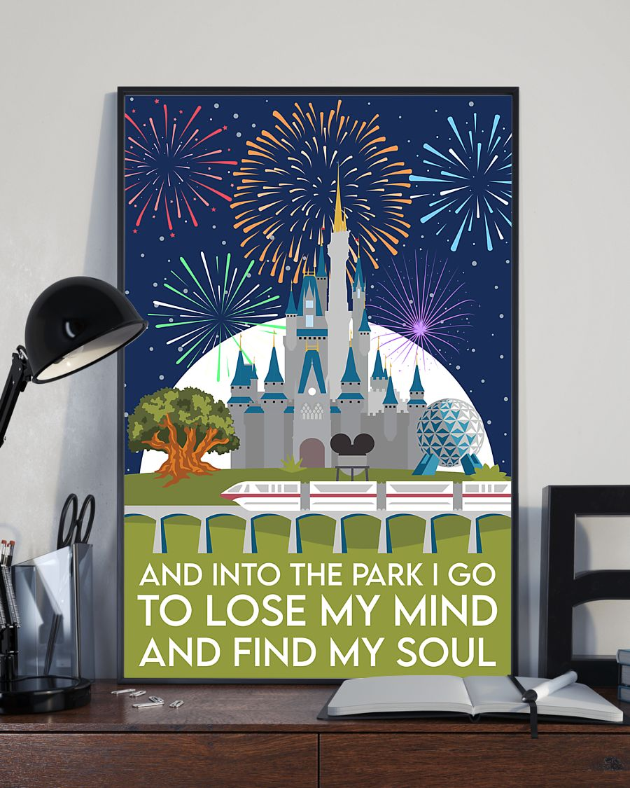 and into the park i go to lose my mind and find my soul poster vintage poster 3