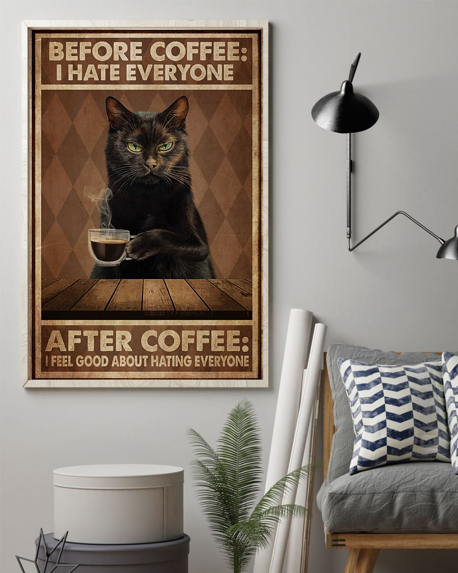 black cat before coffee i hate everyone after coffee i feel good about hating everyone vintage poster 2