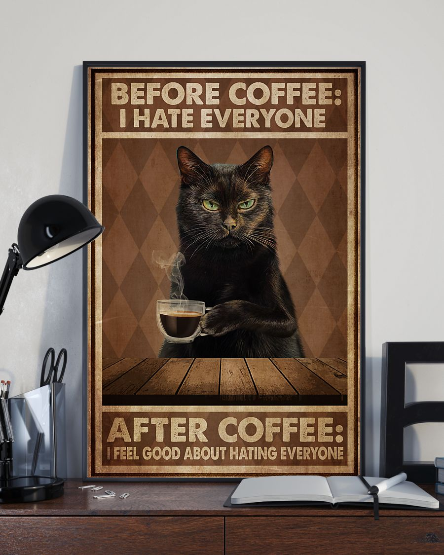 black cat before coffee i hate everyone after coffee i feel good about hating everyone vintage poster 3