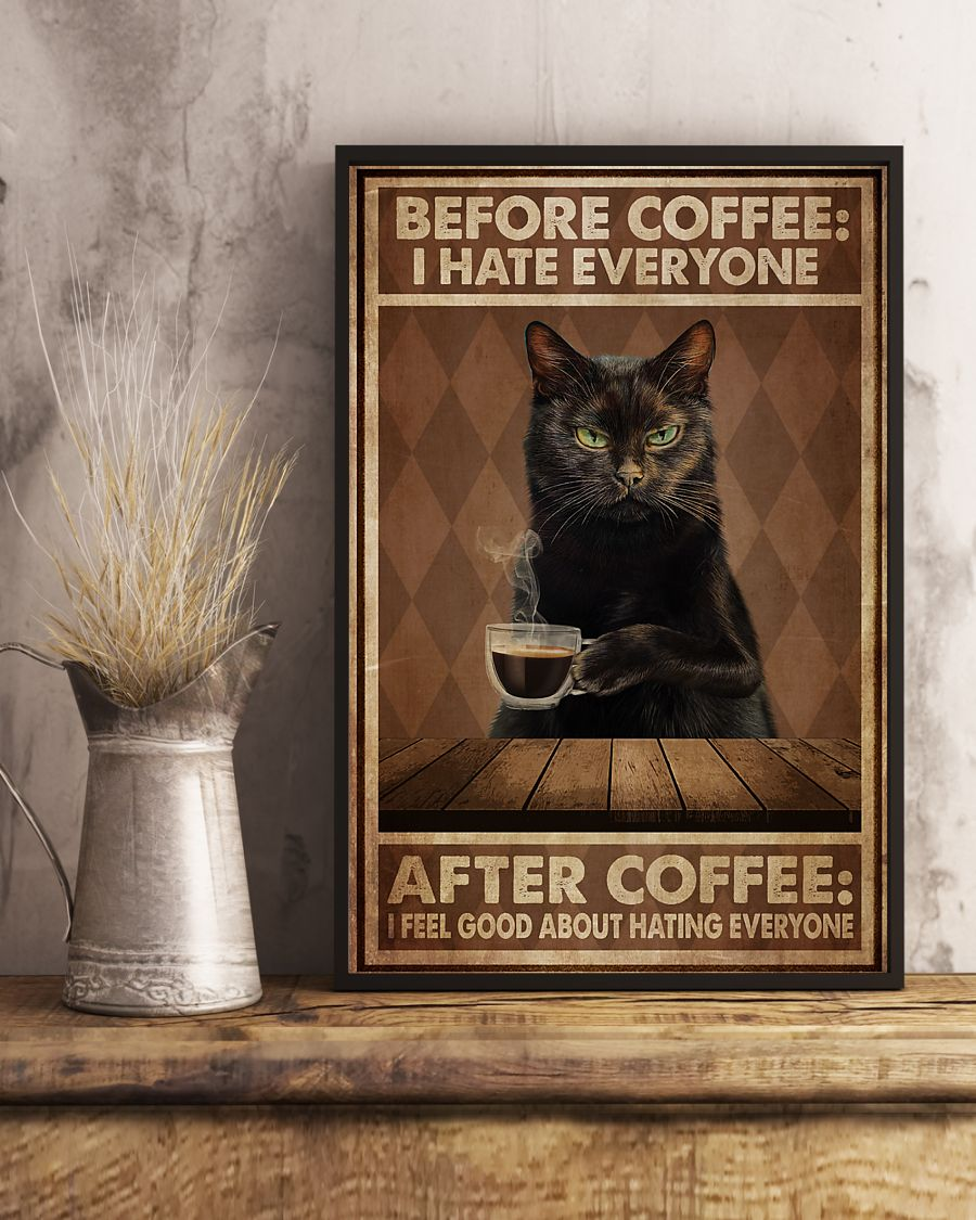 black cat before coffee i hate everyone after coffee i feel good about hating everyone vintage poster 4