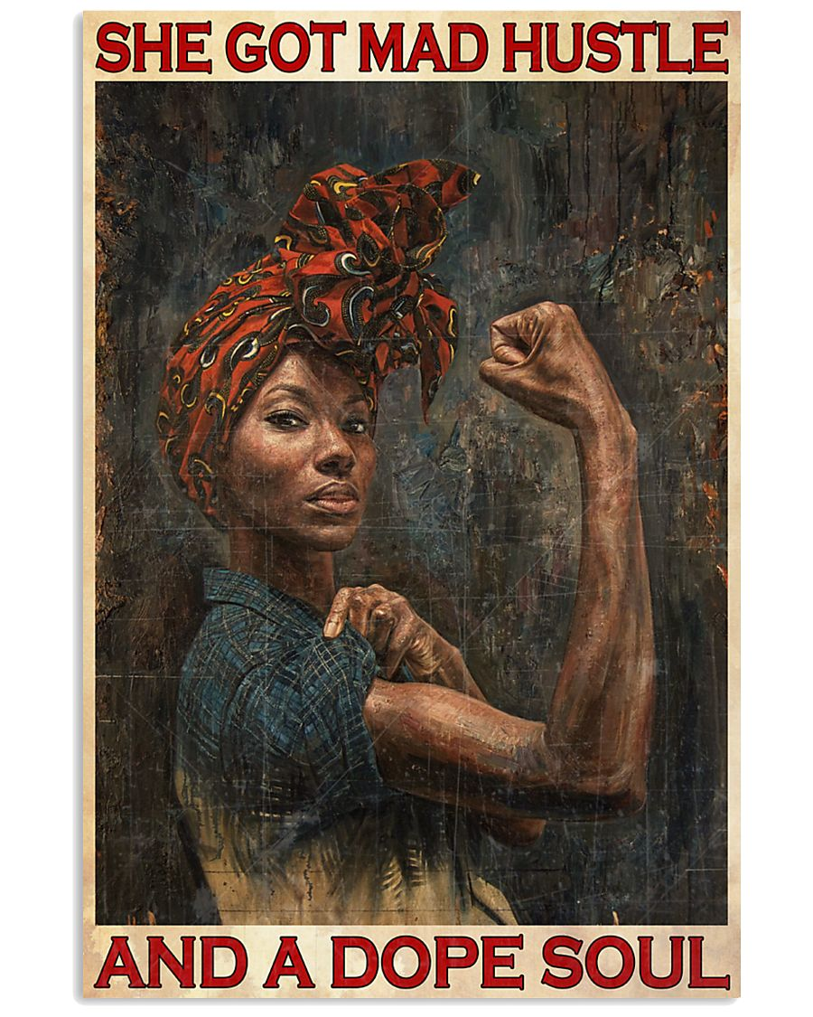 black girl she got mad hustle and a dope soul vintage poster 1