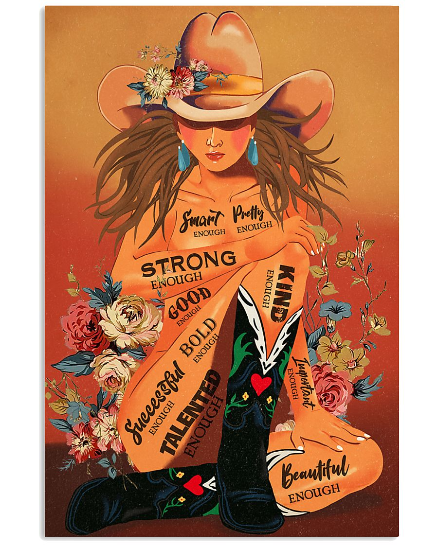 cowgirl i am smart enough strong enough kind enough vintage poster 1