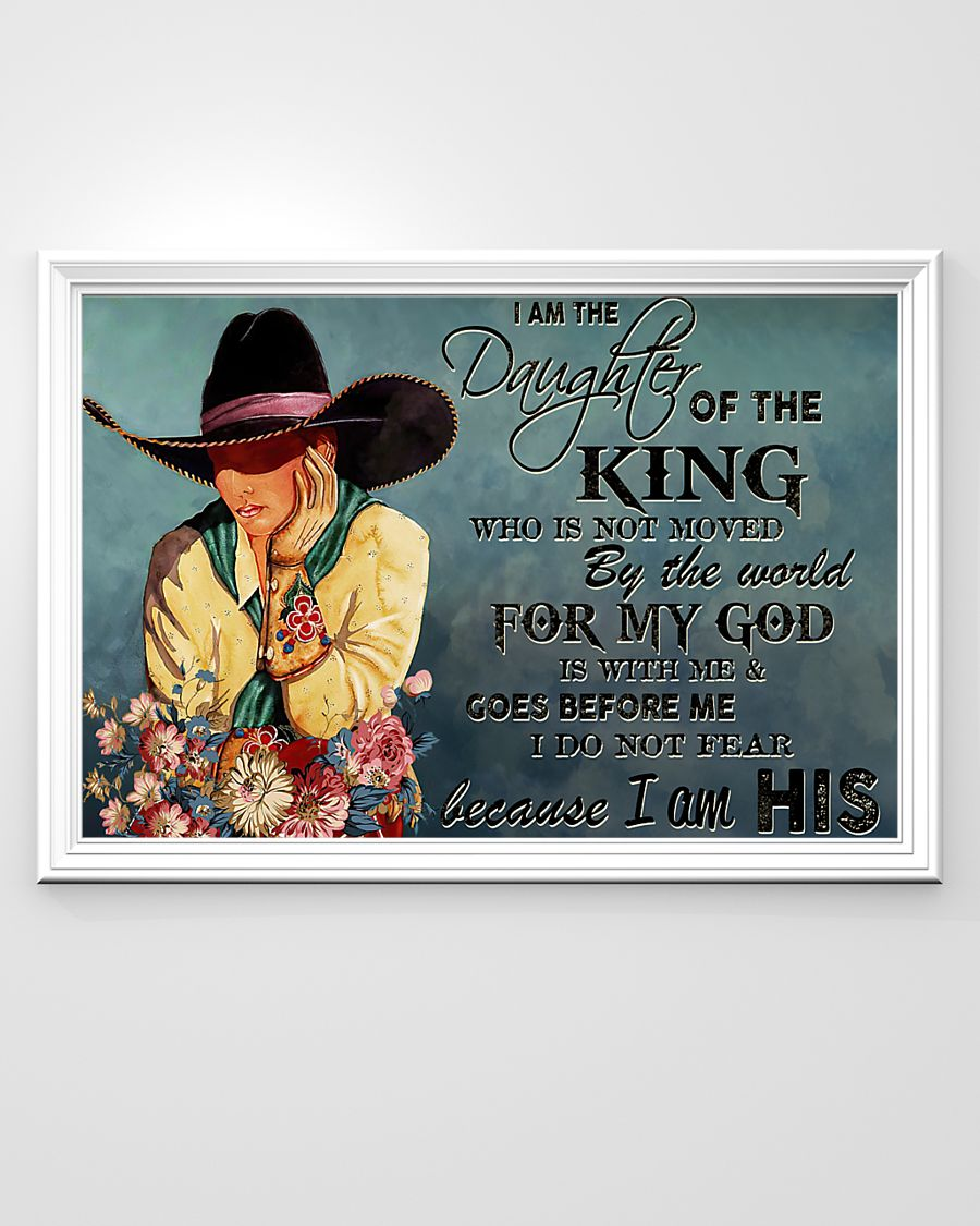 cowgirl i am the daughter of the king who is not moved be the world for my God vintage poster 2