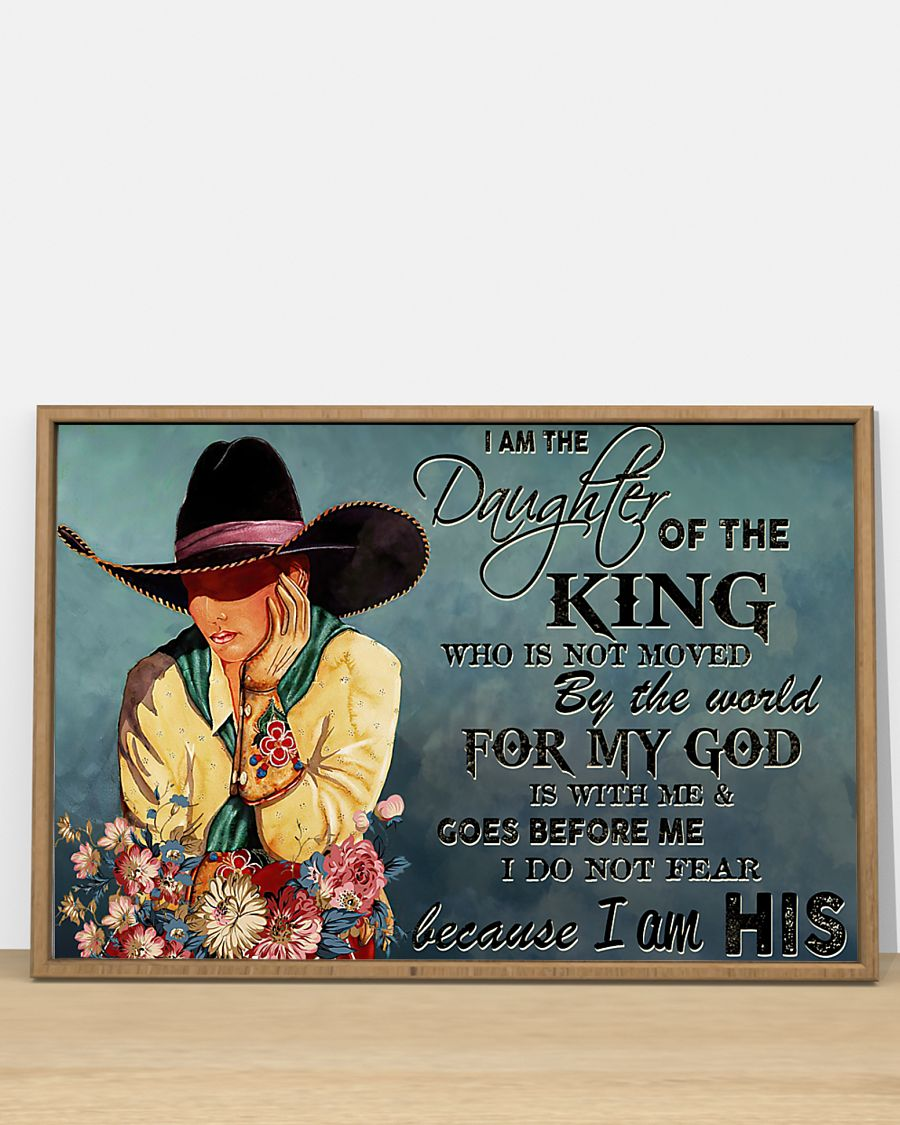 cowgirl i am the daughter of the king who is not moved be the world for my God vintage poster 4