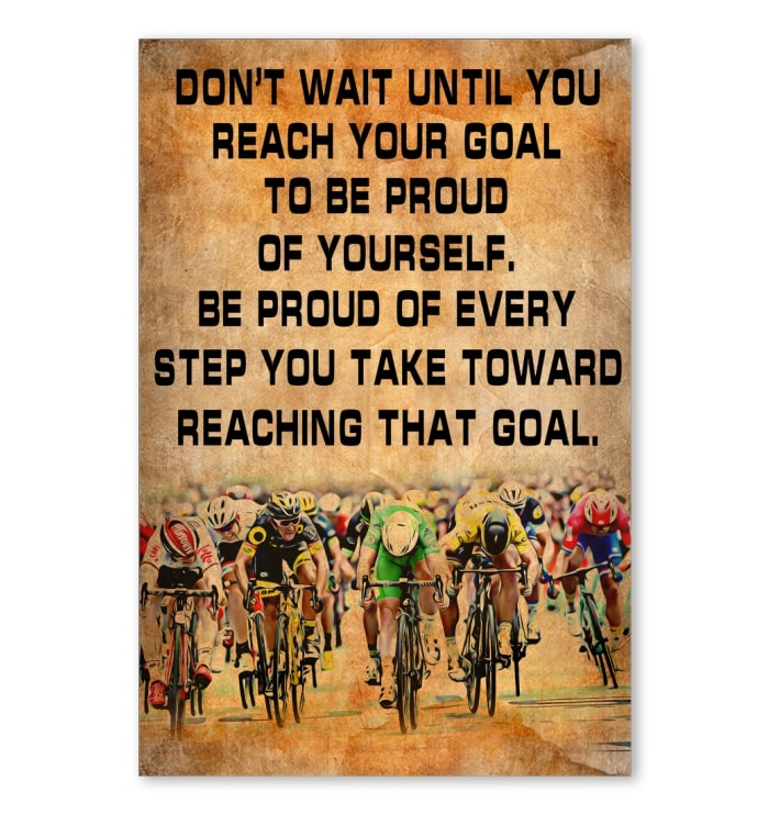 cycling dont wait until you reach your goal cycling vintage poster 1