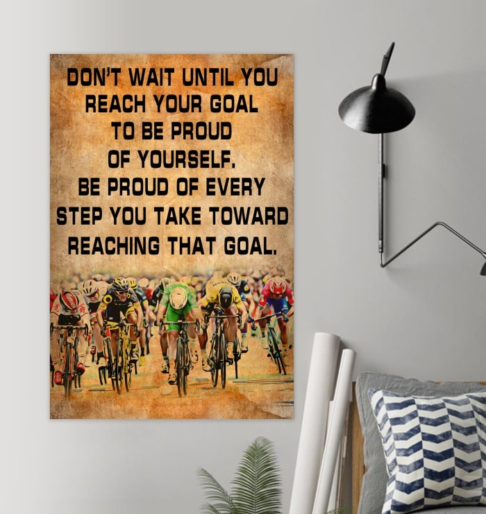 cycling dont wait until you reach your goal cycling vintage poster 3