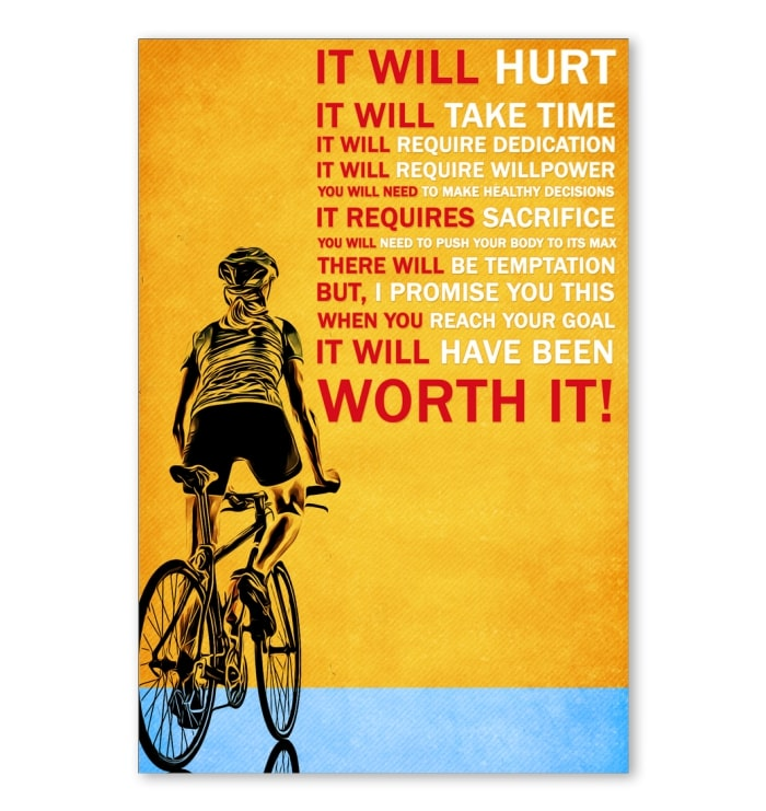 cycling it will hurt it will take time worth it poster 1
